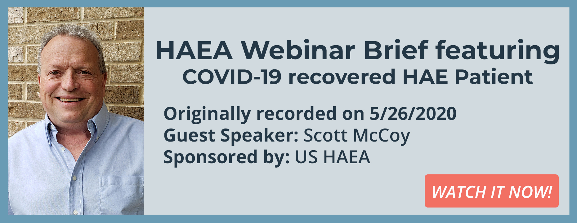 Special HAEA Webinar Brief featuring COVID-19 recovered HAE Patient