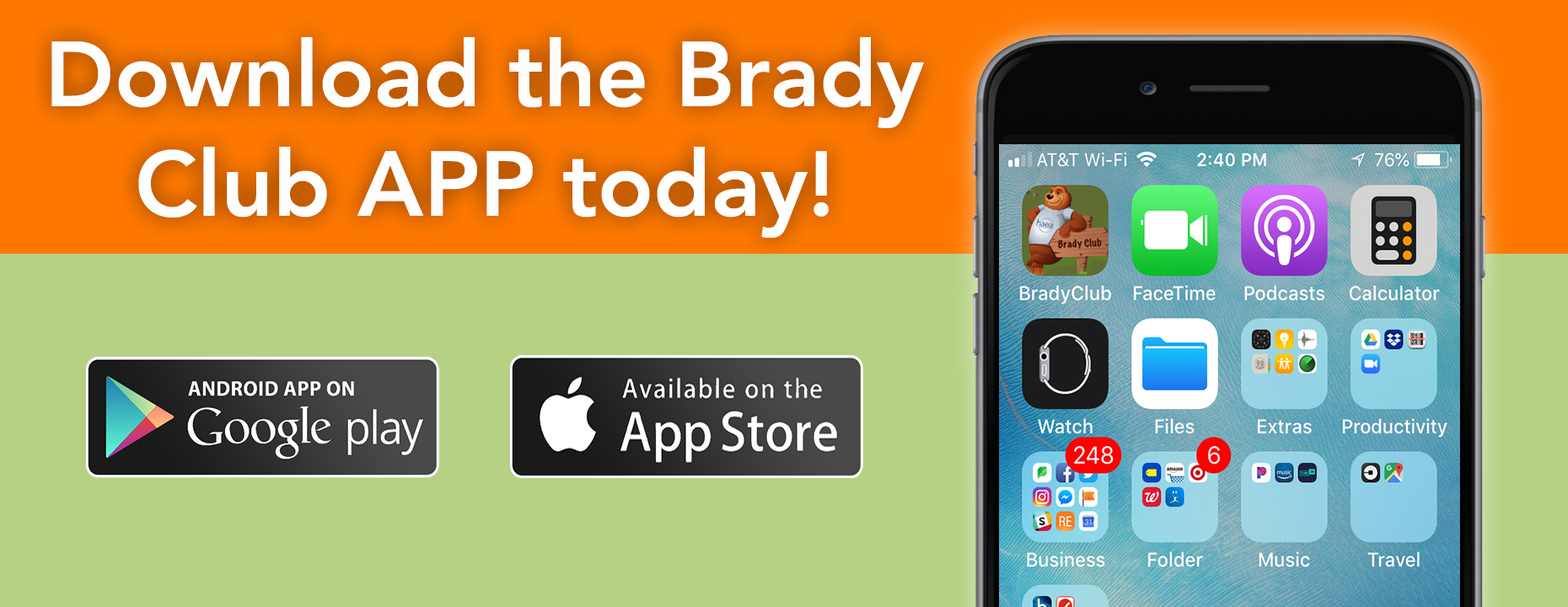 Download thew Brady Club App to your mobile device